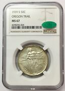 1939-s 50c Oregon Trail Silver Commemorative Ms 67 Ngc And Cac