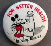 Very Rare 1933 Mickey Mouse Milk For Better Health Celluloid Pinback Button