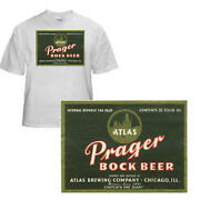 Atlas Brewing Prager Bock Beer Label T Shirt Chicago Il Sizes Small-xxxlarge F