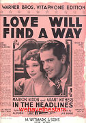 In The Headlines Sheet Music Love Will Find A Way Grant Withers Marion Nixon