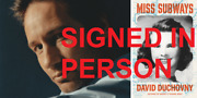 Signed Miss Subways A Novel By David Duchovny, Autographed, New