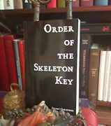 Order Of The Skeleton Key By Jeremy Christner Ixaxaar Xoanon Grimoire Nr 86/100