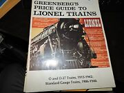 Greenbergand039s Price Guide To O And 0/27 Lionel Trains 1915-1942.stan Gauge 1906-40