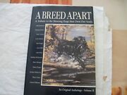 A Breed Apart Vol. Ii A Tribute To The Sporting Dogs That Own Our Souls ...
