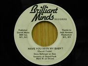 Darrell Fields 45 Have You Seen My Baby Bw Same On Brilliant Minds Grand Funk