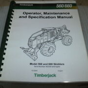 Timberjack 560 660 Wheel Skidder Owner Operator Operation Specification Manual