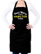 Donand039t Worry Itand039s A Hamilton Thing Unisex Apron - Surname - Custom Name