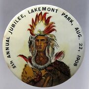 1908 5th Annual Jubilee Lakemont Park Altoona Pa 1.75 Pinback Button Indian