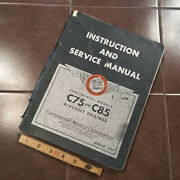 Continental C-75 And C-85 Instruction And Service Manual Catalog.