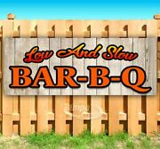 Low And Slow Bbq Advertising Vinyl Banner Flag Sign Many Sizes Usa