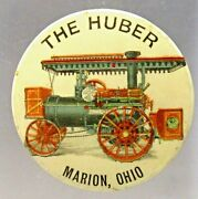 C. 1905 The Huber Marion Ohio Steam Engine Tractor 1.5 Farming Pinback Button