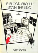 If Blood Should Stain The Lino By Gary Dunne 9780949876027 1983