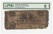 Rare 1840s-50s 100 Bank Of Mobile Alabama Montgomery Andndash Pmg 8 Net Andndash Haxby 45