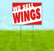 We Sell Wings Yard Sign Corrugated Plastic Bandit Lawn Decoration Usa