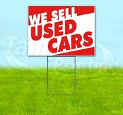We Sell Used Cars Yard Sign Corrugated Plastic Bandit Lawn Decoration Usa