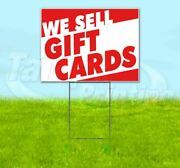 We Sell Gift Cards Yard Sign Corrugated Plastic Bandit Lawn Decoration Usa
