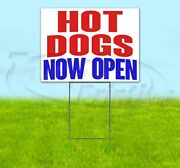 Hot Dogs Now Open Yard Sign Corrugated Plastic Bandit Lawn Decorations