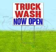 Truck Wash Now Open Yard Sign Corrugated Plastic Bandit Lawn Decorations