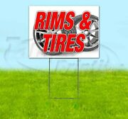Rims And Tires Yard Sign Corrugated Plastic Bandit Lawn Decorations Usa