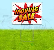 Moving Sale 18x24 Yard Sign Corrugated Plastic Bandit Lawn Business Usa