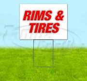 Rims And Tires 18x24 Yard Sign Corrugated Plastic Bandit Lawn Business Usa