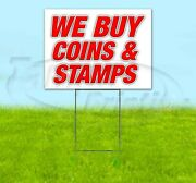 We Buy Coins And Stamps 18x24 Yard Sign Corrugated Plastic Bandit Lawn Usa