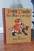 Will Bradley Peter Poodle Toy Maker To The King 1906 1st Edition Rare