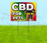 Cbd For Pets 18x24 Yard Sign Corrugated Plastic Bandit Lawn Thc Dogs