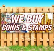 We Buy Coins And Stamps Advertising Vinyl Banner Flag Sign Many Sizes Collectibles