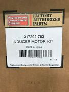 317292-753 Inducer Motor Assembly Carrier New Unopened Box