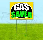 Gas Saver 18x24 Yard Sign With Stake Corrugated Bandit Business Dealership