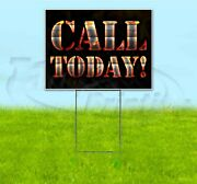 Call Today 18x24 Yard Sign With Stake Corrugated Bandit Usa Business Grill