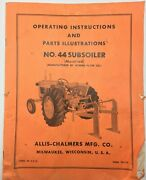 Allis-chalmers Operating And Parts No. 44 Subsoiler Mounted , Form Tm-173