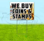 We Buy Coins And Stamps 18x24 Yard Sign With Stake Corrugated Bandit Usa Business