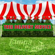 Tree Delivery Service Advertising Vinyl Banner Flag Sign Xxl Holidays