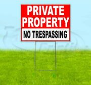 Private Property No Trespassing 18x24 Yard Sign With Stake Corrugated Bandit Usa