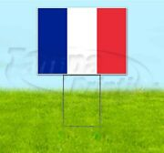 French Flag 18x24 Yard Sign With Stake Corrugated Bandit Usa Business France