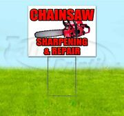 Chainsaw Sharpening And Repair 18x24 Yard Sign With Stake Corrugated Bandit Usa