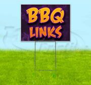 Bbq Links 18x24 Yard Sign With Stake Corrugated Bandit Usa Business Barbecue