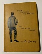 Boxer Rebellion Rare Original Book From Tientsin To Peking W/ Allied Forces 1902