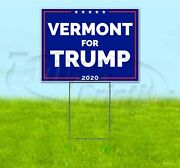 Vermont For Trump 2020 18x24 Yard Sign With Stake Corrugated Bandit Usa Maga