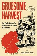 Gruesome Harvest Paperback By Keeling Ralph Franklin Brand New Free Pandp I...