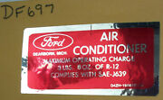 Ford Air Conditioner Operating Charge D4zh19a688aa Decal 697