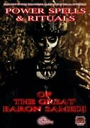 Spells And Rituals Of The Great Baron Samedi Audra Voodoo Magick Spells Witchcraft