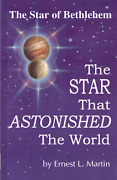 The Star That Astonished The World By Ernest L. Martin
