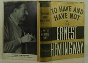 Ernest Hemingway / To Have And Have Not First Edition 1937 1401178