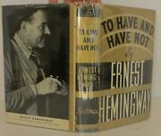 Ernest Hemingway / To Have And Have Not First Edition 1937 1808025