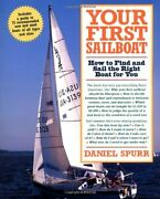 Your First Sailboat How To Find And Sail The Right Boat For You