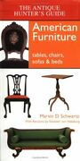 The Antique Hunter S Guide To American Furniture Tables Chairs Sof