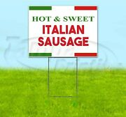 Hot And Sweet Italian Sausage 18x24 Yard Sign With Stake Corrugated Bandit Food